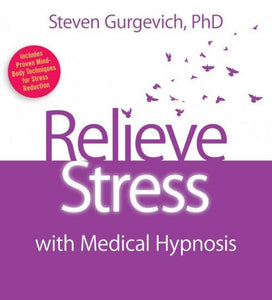 Relieve Stress with Medical Hypnosis - CE Credits