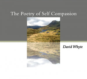 The Poetry of Self-Compassion