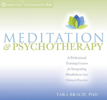Meditation and Psychotherapy - CE Credits