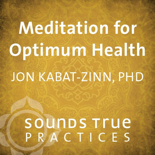 Meditation for Optimum Health
