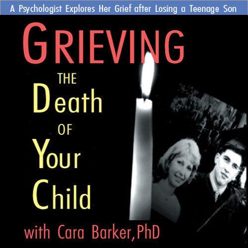 Grieving the Death of Your Child