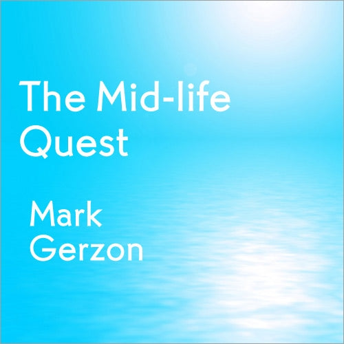 The Mid-Life Quest
