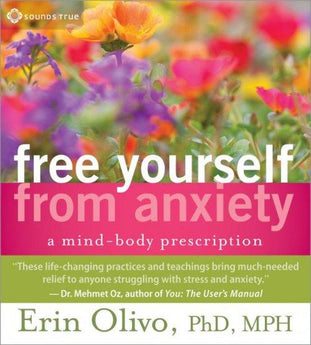 Free Yourself from Anxiety - CE Credits
