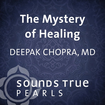 The Mystery of Healing