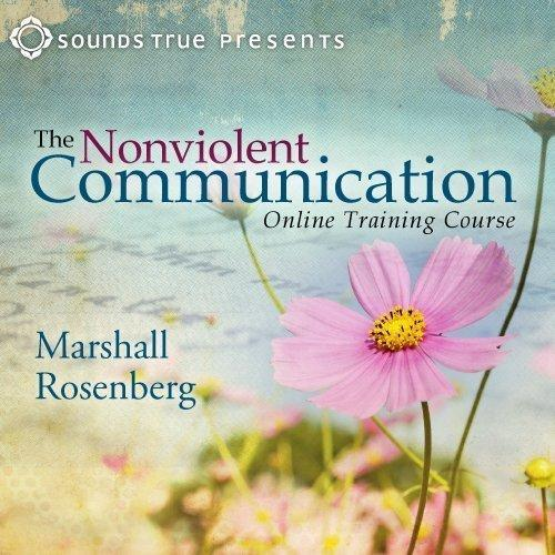 The Nonviolent Communication Training Course - CE Credits