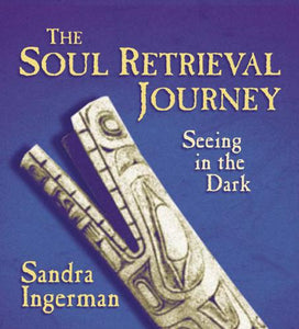 The Soul Retrieval Journey