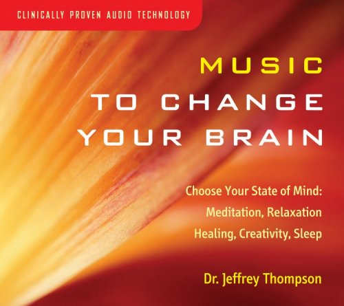 Music to Change Your Brain