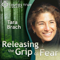 Releasing the Grip of Fear