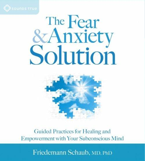 The Fear and Anxiety Solution - CE Credits