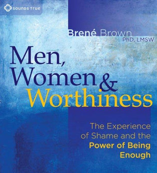 Men, Women, and Worthiness - CE Credits