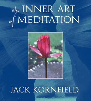 The Inner Art of Meditation