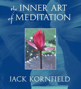 The Inner Art of Meditation - CE Credits