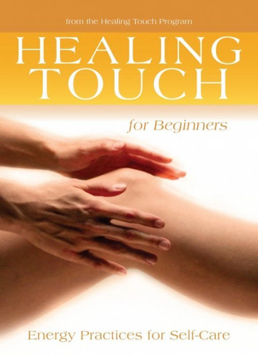 Healing Touch for Beginners