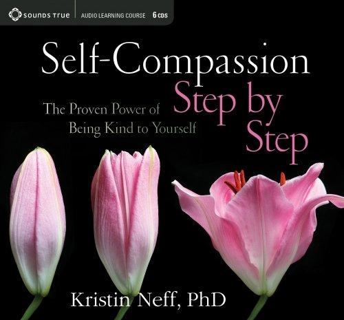 Self-Compassion Step by Step - CE Credits
