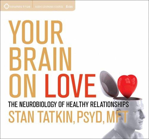 Your Brain on Love - CE Credits