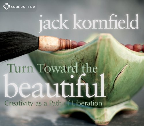 Turn Toward the Beautiful
