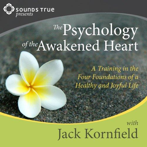 The Psychology of the Awakened Heart - CE Credits