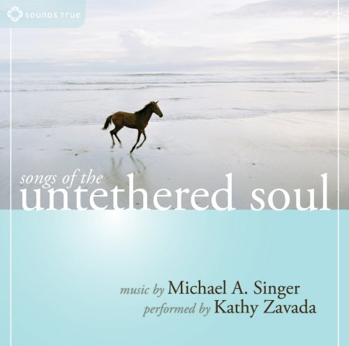 Songs of the Untethered Soul