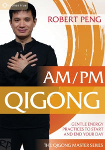 AM PM Qigong