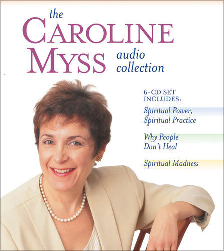 The Caroline Myss Audio Collection