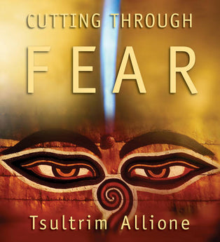 Cutting Through Fear