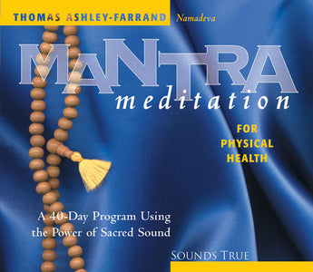 Mantra Meditation for Physical Health