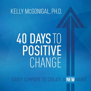40 Days to Positive Change