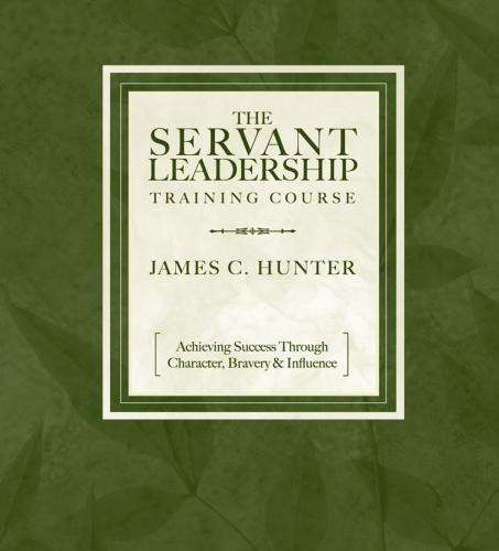 The Servant Leadership Training Course