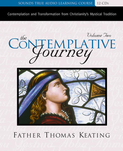 The Contemplative Journey, Volume 2