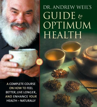 Dr. Andrew Weil's Guide to Optimum Health - CE Credits