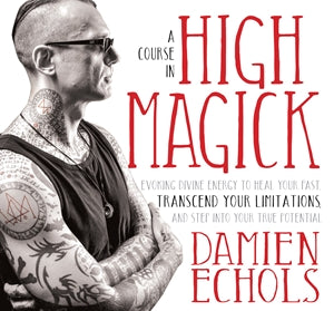 A Course in High Magick