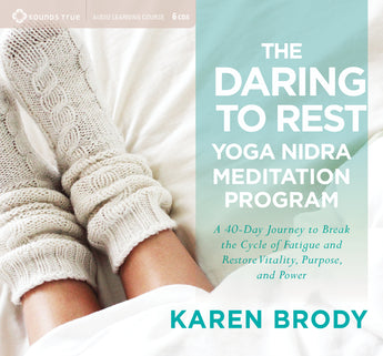 The Daring to Rest Yoga Nidra Meditation Program