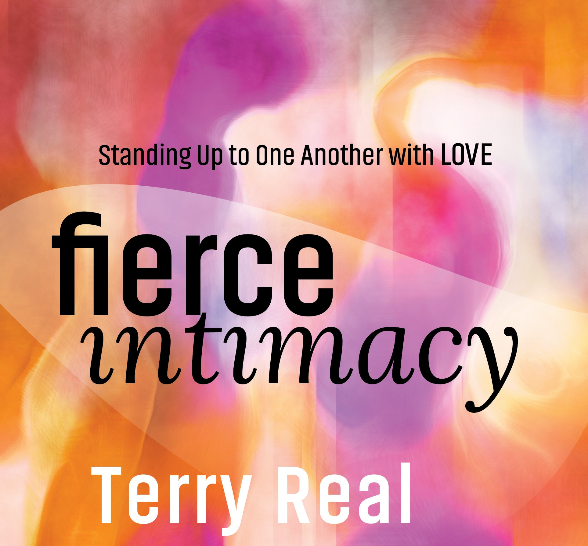 Fierce Intimacy
