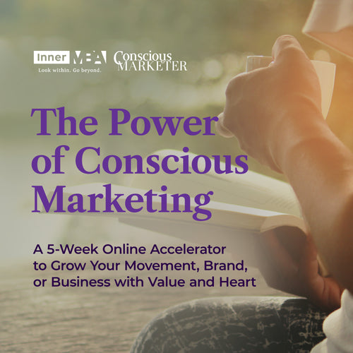 The Power of Conscious Marketing