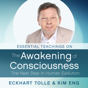 Essential Teachings on the Awakening of Consciousness