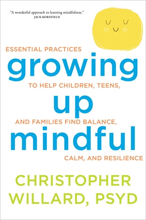 Growing Up Mindful