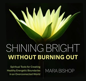 Shining Bright Without Burning Out