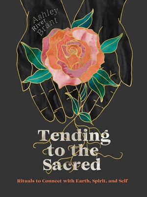 Tending to the Sacred