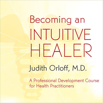 Becoming an Intuitive Healer - CE Credits