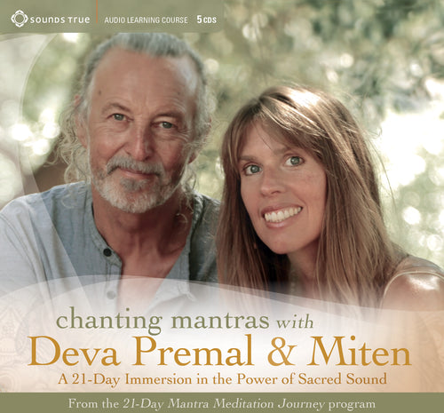 Chanting Mantras with Deva Premal & Miten