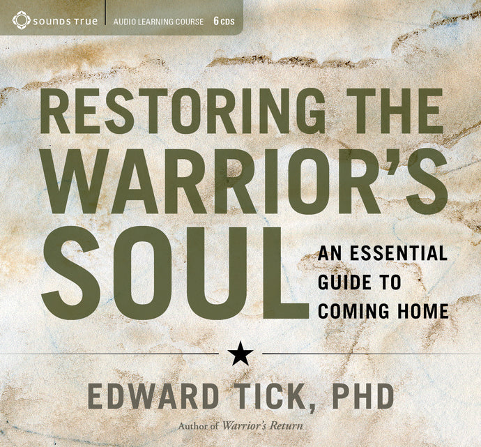 Restoring the Warrior's Soul