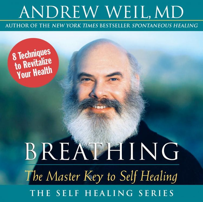 Breathing: The Master Key to Self-Healing - CE Credits