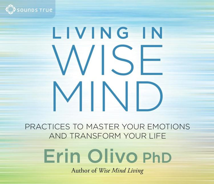 Living In Wise Mind - CE Credits