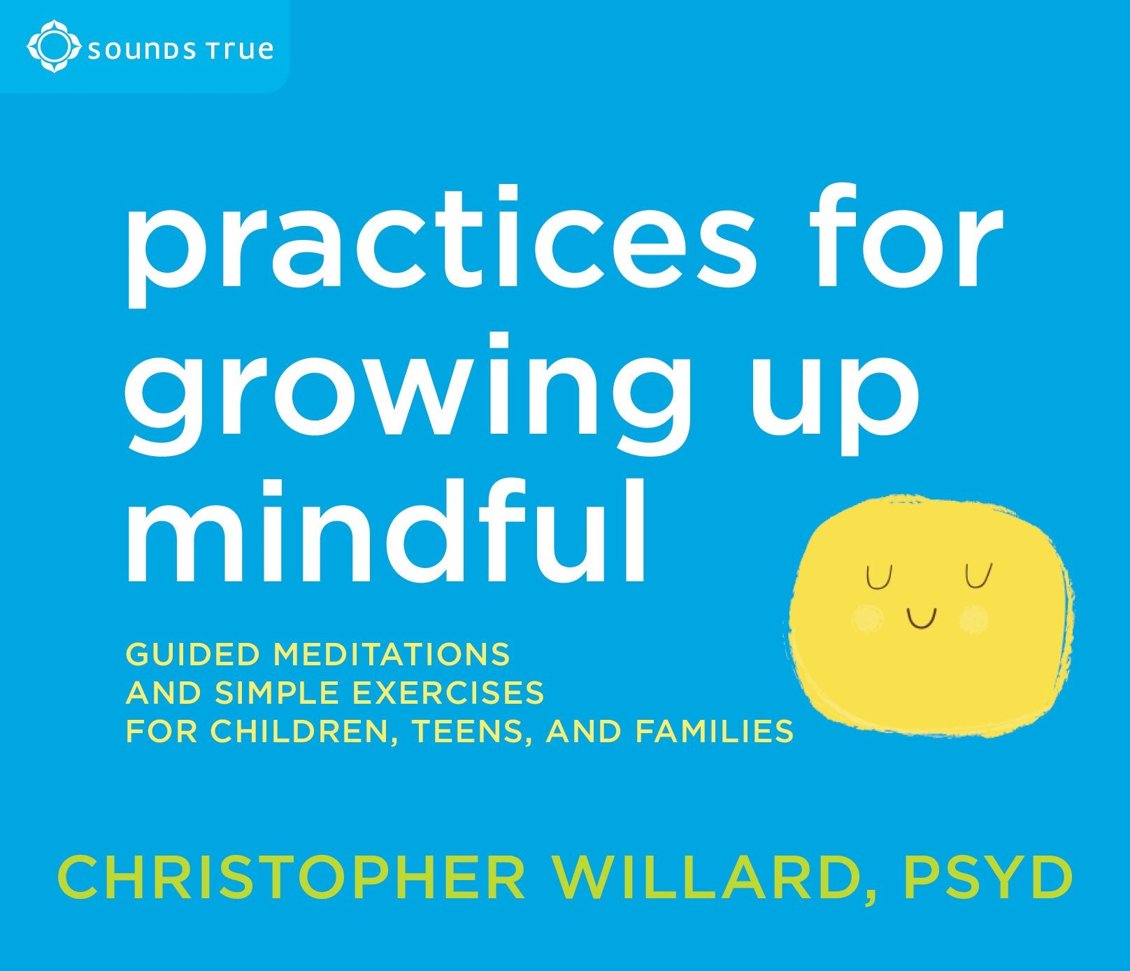 Practices for Growing Up Mindful - CE Credits