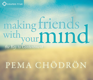 Making Friends With Your Mind - CE Credits