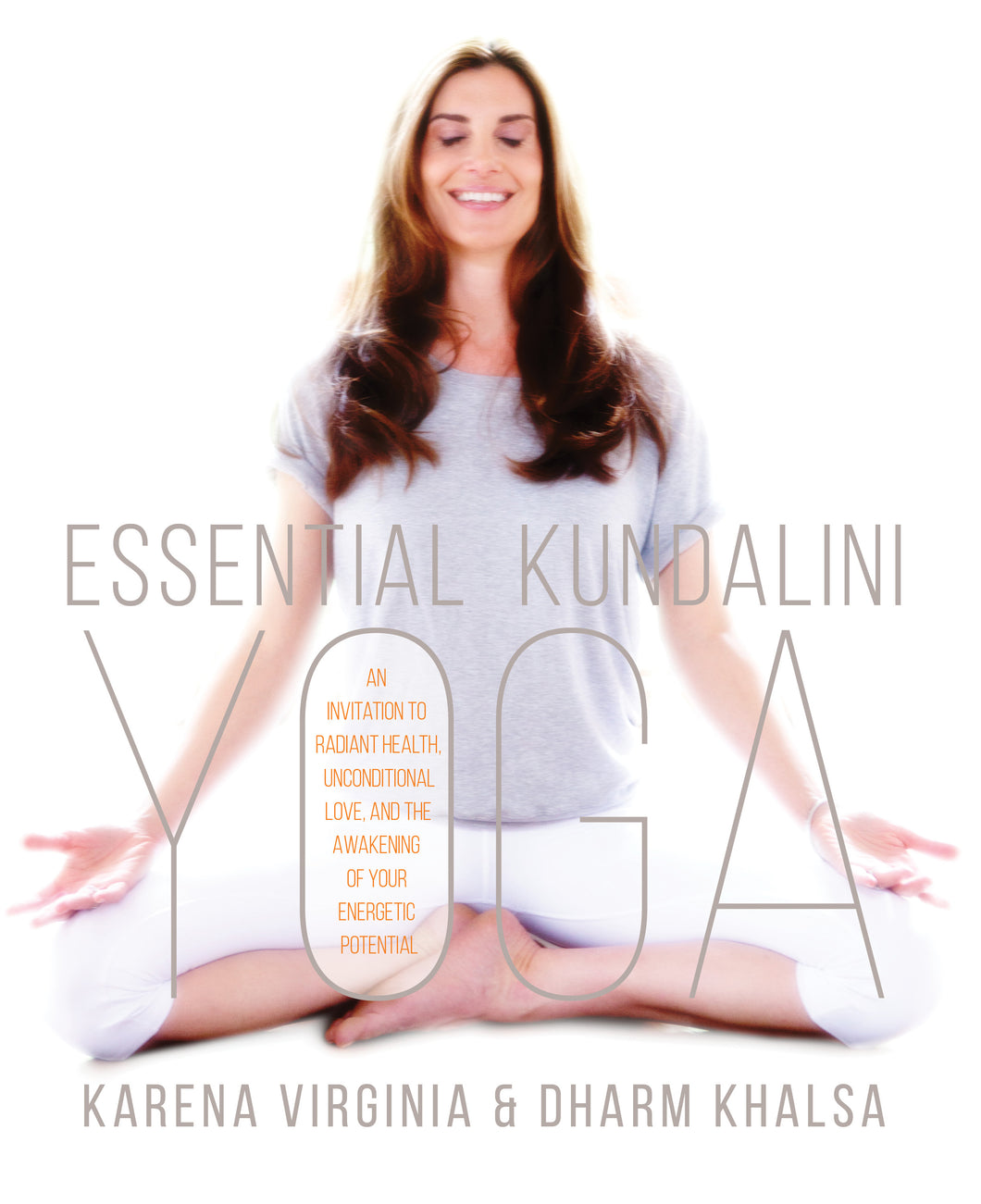 Essential Kundalini Yoga