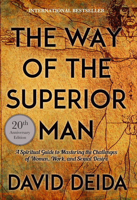 The Way of the Superior Man (20th Anniversary Edition)
