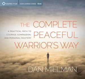 The Complete Peaceful Warrior's Way
