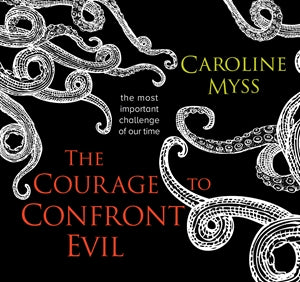 The Courage to Confront Evil