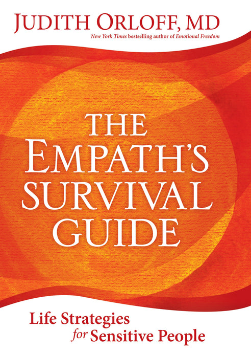 The Empath's Survival Guide